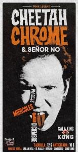 CHEETAH CHROME + SEÑOR NO @ SALA KING KONG | Zaragoza | Aragón | España