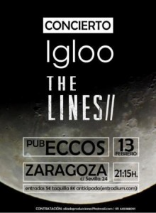 IGLOO + THE LINES @ PUB ECCOS | Zaragoza | Aragón | España