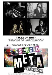 JAZZ OR NOT @ ESPACIO METAMÓRFSIS | Zaragoza | Aragón | España