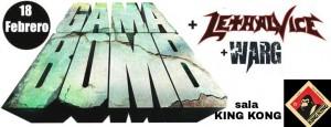 GAMA BOMB + LETHAL VICE + WARG @ SALA KING KONG | Zaragoza | Aragón | España