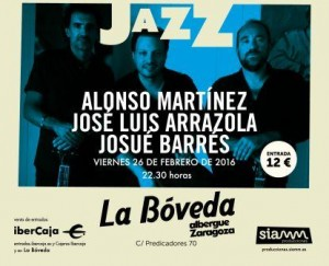 ALONSO, ARRAZOLA Y JOSUE @ LA BOVEDA DEL ALBERGUE | Zaragoza | Aragón | España
