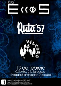 RUTA 57 + VELCORO @ PUB ECCOS | Zaragoza | Aragón | España