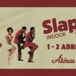 SLAP! INDOOR 2016