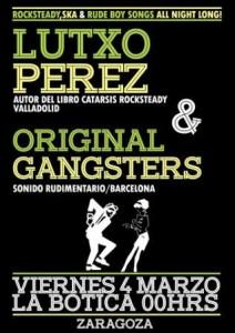 LUTXO PÉREZ & ORIGINAL GANGSTERS @ LA BOTICA | Zaragoza | Aragón | España