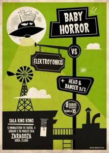 BABY HORROR + ELECTROYONKIS @ SALA KING KONG | Zaragoza | Aragón | España