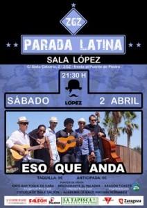 ESO QUE ANDA @ SALA LOPEZ | Zaragoza | Aragón | España