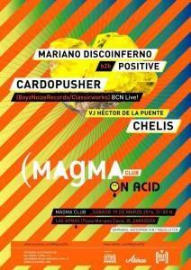 MAGMA CLUB ON ACID W @ LAS ARMAS | Zaragoza | Aragón | España