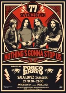 SEVENTY SEVEN + PORCO BRAVO @ SALA LOPEZ  | Zaragoza | Aragón | España