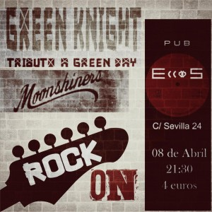 GREEN KNIGHT + MOONSHINERS @ PUB ECCOS | Zaragoza | Aragón | España