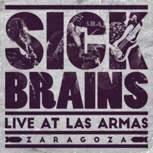 SICK BRAINS @ SALA KING KONG | Zaragoza | Aragón | España