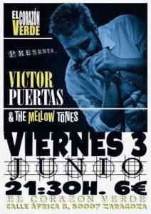 VICTOR PUERTAS & THE MELLOW TONES @ EL CORAZON VERDE | Zaragoza | Aragón | España