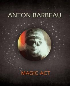 ANTON BARBEAU @ TEATRO ARBOLÉ | Zaragoza | Aragón | España
