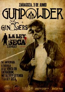 GUNPOWER + GINGERS @ LA LEY SECA | Zaragoza | Aragón | España