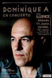 DOMINIQUE A @ SALA LOPEZ | Zaragoza | Aragón | España