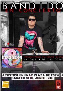 BANDIDO @ FNAC PLAZA ESPAÑA | Zaragoza | Aragón | España