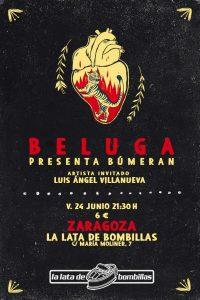 LOS BELUGA + LUIS ANGUEL VILLANUEVA @ LA LATA DE BOMBILLAS | Zaragoza | Aragón | España