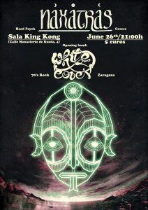 NAXATRAS + WHITE COVEN @ SALA KING KONG | Zaragoza | Aragón | España