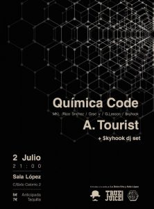 QUIMICA CODE + A. TOURIST @ SALA LÓPEZ | Zaragoza | Aragón | España