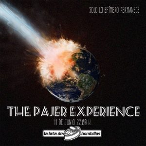 THE PAJER EXPERIENCE @ LA LATA DE BOMBILLAS | Zaragoza | Aragón | España