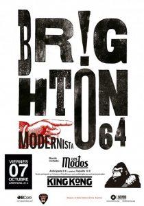 BRIGHTON 64 + LOS MODOS @ SALA KING KONG | Zaragoza | Aragón | España