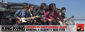 APACHE + SLICK! + BIGTITS @ SALA KING KONG | Zaragoza | Aragón | España