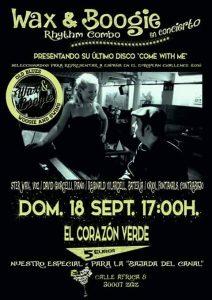 WAX & BOOGIE @ EL CORAZON VERDE | Zaragoza | Aragón | España