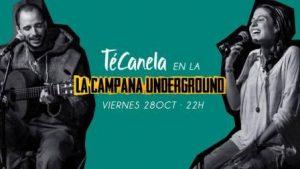 TéCanela @ LA CAMPANA UNDREGROUND | Zaragoza | Aragón | España