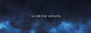 LA NOCHE INFINITA @ SALA CREEDENCE | Zaragoza | Aragón | España