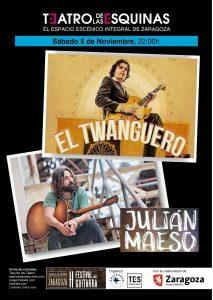 EL TWANGUERO + JULIAN MAESO @ TEATRO DE LAS ESQUINAS | Zaragoza | Aragón | España