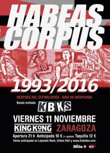 HABEAS CORPUS + KBKS @ SALA KING KONG | Zaragoza | Aragón | España