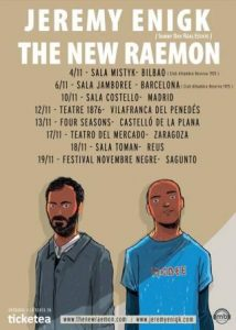 JEREMY ENIGK + THE NEW RAEMON @ TEATRO DEL MERCADO | Zaragoza | Aragón | España