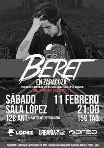 BERET @ SALA LOPEZ | Zaragoza | Aragón | España