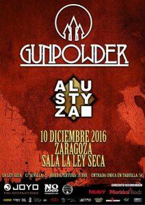 GUNPOWER + ALUSTYZA @ LA LEY SECA | Zaragoza | Aragón | España