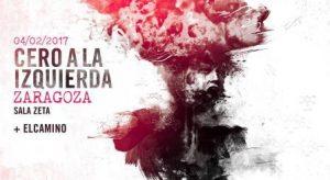 CERO A LA IZQUIERDA @ SALA ZETA | Zaragoza | Aragón | España