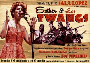 ESTHER Y LOS TWANGS + LOS PIPELINES @ SALA LÓPEZ | Zaragoza | Aragón | España