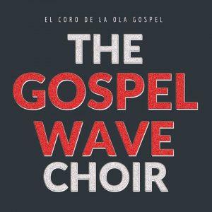 THE GOSPEL WAVE CHOIR @ TEATRO DE LAS ESQUINAS | Zaragoza | Aragón | España