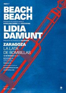BEACH BEACH + LIDIA DAMUNT @ LA LATA DE BOMBILLAS | Zaragoza | Aragón | España