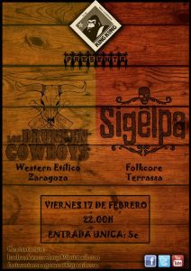 DRUNKEN COWBOYS + SIGELPA @ SALA KING KONG | Zaragoza | Aragón | España