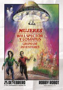 MUJERES + WILL SPECTOR Y LOS FATUS + GRUPO DE INVENTORES @ ROBBY ROBOT | Zaragoza | Aragón | España