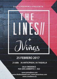 THE LINES + JESÚS VIÑAS @ SALA CREEDENCE | Zaragoza | Aragón | España