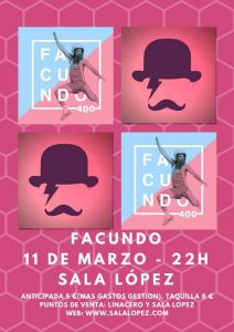 FACUNDO @ SALA LÓPEZ | Zaragoza | Aragón | España