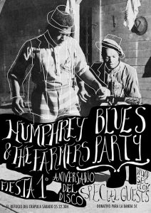 HUMPHREY & THE FARMERS BLUES PARTY @ EL REFUGIO DEL CRÁPULA | Zaragoza | Aragón | España