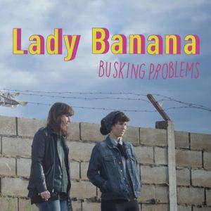 LADY BANANA + PELÍCANA @ LA LATA DE BOMBILLAS | Zaragoza | Aragón | España