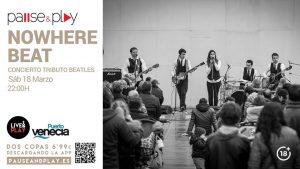 NOWHERE BEAT @ PAUSE & PLAY | Zaragoza | Aragón | España