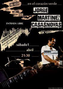 JORGE MARTÍNEZ CASASNOVAS @ EL CORAZON VERDE | Zaragoza | Aragón | España