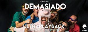 DEMASIADO @ SALA LOPEZ | Zaragoza | Aragón | España