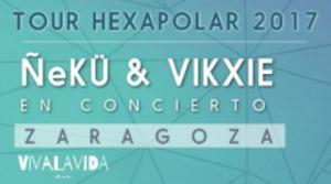 ÑEKÜ & VIKXIE @ SALA VIVALAVIDA | Zaragoza | Aragón | España