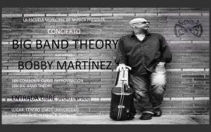BIG BAND THEORY FEATURING BOBBY MARTINEZ @ CENTRO CÍVICO UNIVERSIDAD | Zaragoza | Aragón | España