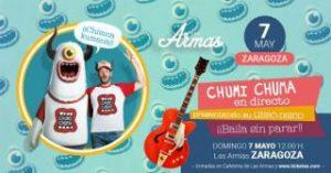 CHUMI CHUMA @ LAS ARMAS | Zaragoza | Aragón | España