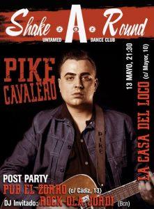 PIKE CAVALERO @ LA CASA DEL LOCO | Zaragoza | Aragón | España